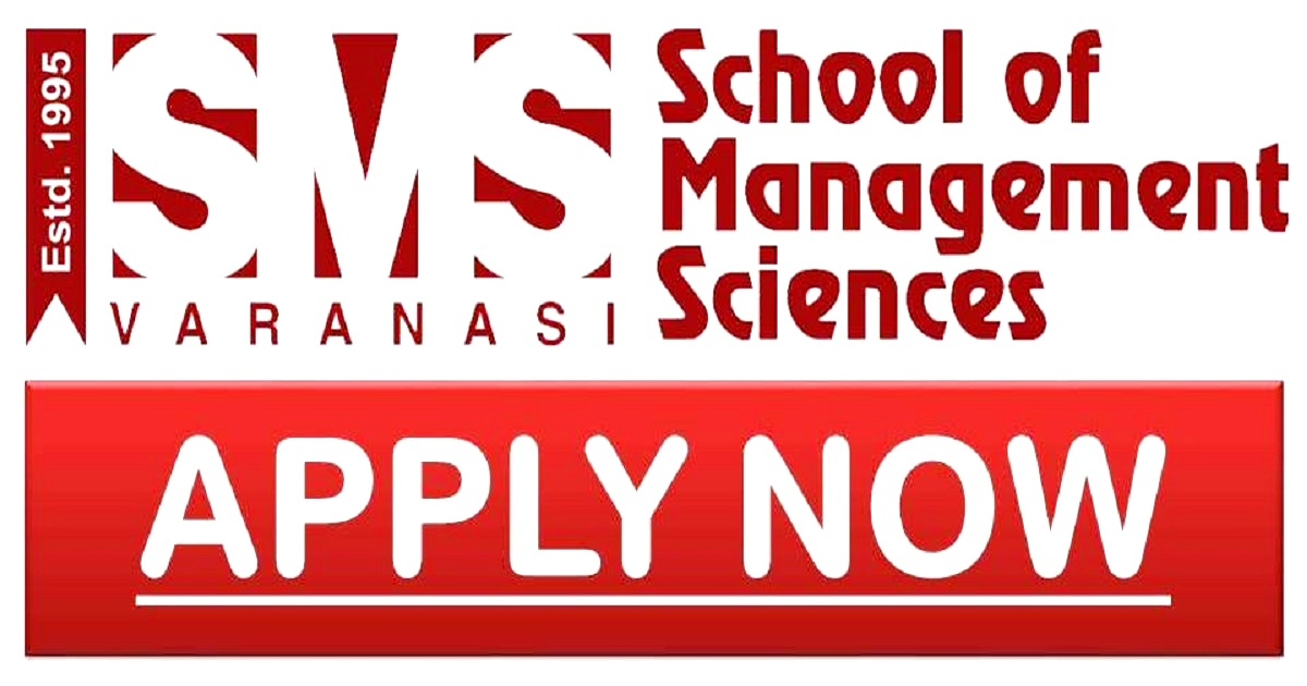 SMS-VARANASI- APPLY NOW